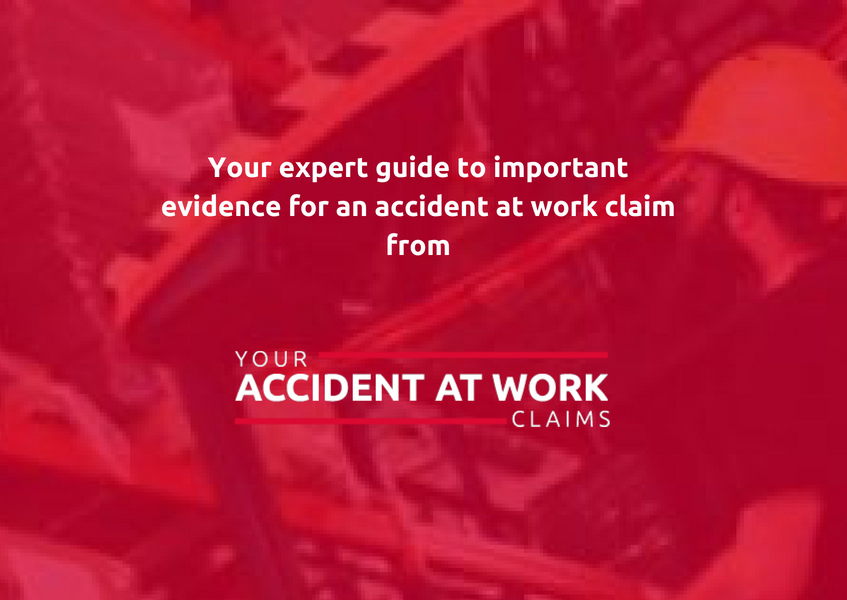Guide to evidence for work accident claim