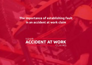 Establishing fault for accident at work claim